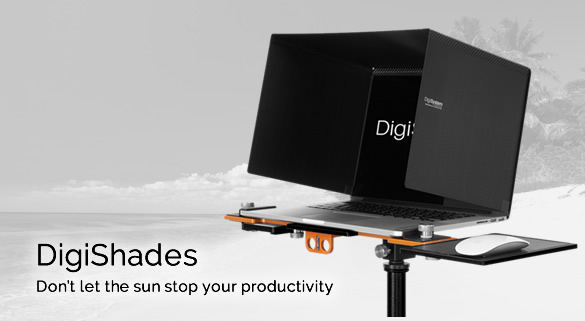 DigiShades - Don't let the sun stop your productivity